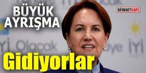 İYİ Parti'de büyük ayrışma: Gidiyorlar!