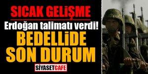 Erdoğan talimatı verdi! Bedellide son durum