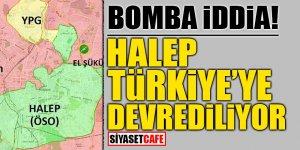 Bomba iddia! Halep Türkiye'ye devrediliyor