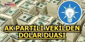 AK Partili vekilden dolar duası