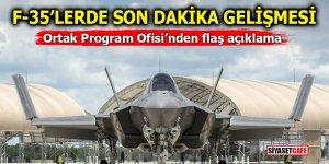 F-35'lerde son dakika gelişmesi! Ortak Program Ofisi'nden flaş açıklama
