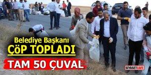 Belediye Başkanı çöp topladı! Tam 50 çuval!