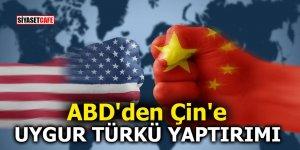ABD'den Çin'e Uygur Türkü yaptırımı