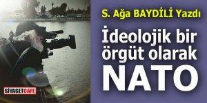 İDEOLOJİK BİR ÖRGÜT OLARAK: NATO
