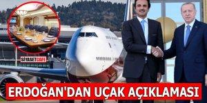 Erdoğan'dan uçak açıklaması