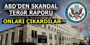 ABD'den skandal terör raporu! Onları çıkardılar