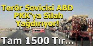 ABD PKK'ya silah yağdırıyor! Tam 1500 Tır
