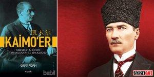 Çin'de Atatürk'ün bilinmeyen biyografisi!
