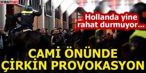 Hollanda'da ırkçı gruptan cami önünde 'İslam karşıtı' gösteri!