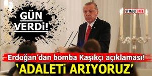 Erdoğan'dan bomba Kaşıkçı açıklaması! 'Adaleti arıyoruz'