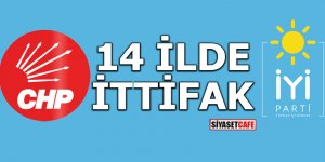 CHP-İYİ Parti 14 ilde ittifak yapacak!