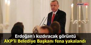 Erdoğan'ı kızdıracak görüntü: AKP'li Belediye Başkanı fena yakalandı