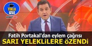 Fatih Portakal'dan eylem çağrısı! SARI YELEKLİLERE ÖZENDİ