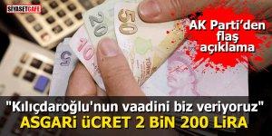 """AK Parti'den flaş açıklama: Asgari ücret 2 bin 200 lira! """"Kılıçdaroğlu'nun vaadini biz veriyoruz"""""""