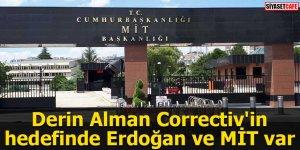 Derin Alman Correctiv'in hedefinde Erdoğan ve MİT var