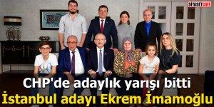 CHP'de adaylık yarışı bitti  İstanbul adayı Ekrem İmamoğlu