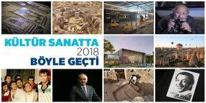 Kültür Sanat'ta 2018'de neler yaşandı