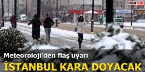 Meteoroloji'den flaş uyarı İstanbul kara doyacak
