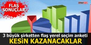 3 büyük şirketten flaş yerel seçim anketi: KESİN KAZANACAKLAR