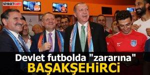 """Devlet futbolda """"zararına"""" Başakşehirci"""
