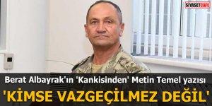 Berat Albayrak'ın 'Kankisinden' Metin Temel yazısı 'Kimse vazgeçilmez değil'