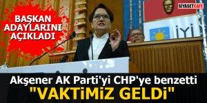 "Akşener AK Parti'yi CHP'ye benzetti: ""Vaktimiz geldi"""