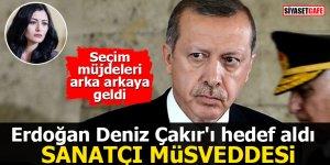 Erdoğan Deniz Çakır'ı hedef aldı: Sanatçı müsveddesi