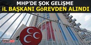 MHP'de şok gelişme: İl Başkanı görevden alındı
