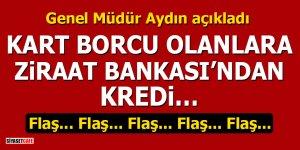 Ziraat Bankası Genel Müdürü açıkladı: Kart borcu olanlara Ziraat Bankası'ndan kredi