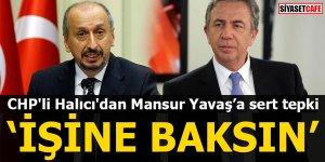CHP'li Halıcı'dan Mansur Yavaş'a sert tepki 'İşine baksın'