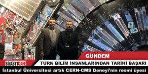 İstanbul Üniversitesi'nden tarihi işbirliği : CERN- CMS Deneyinin Resmi Üyeliği