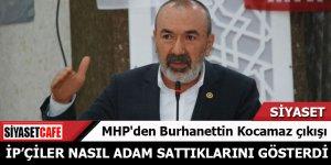 MHP'den Burhanettin Kocamaz çıkışı