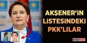 Akşener'in listesindeki PKK'lılar