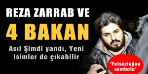 Reza Zarrab ve 4 Bakan asıl şimdi yandı