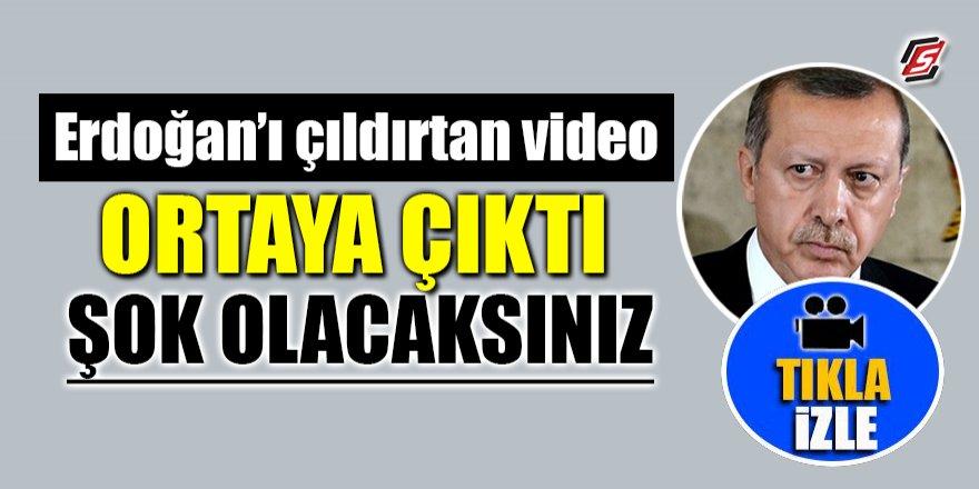 Erdoğan'ı çıldırtan video ortaya çıktı