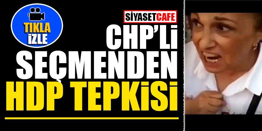 CHP'li seçmenden HDP tepkisi