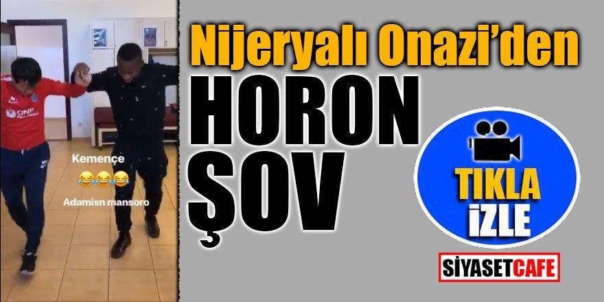 Trabzonsporlu Onazi'den horon şov