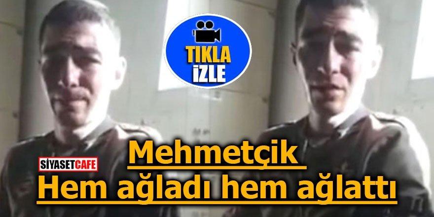 Askerlik yapamazsın denilen Mehmetçik gözyaşlarına boğuldu
