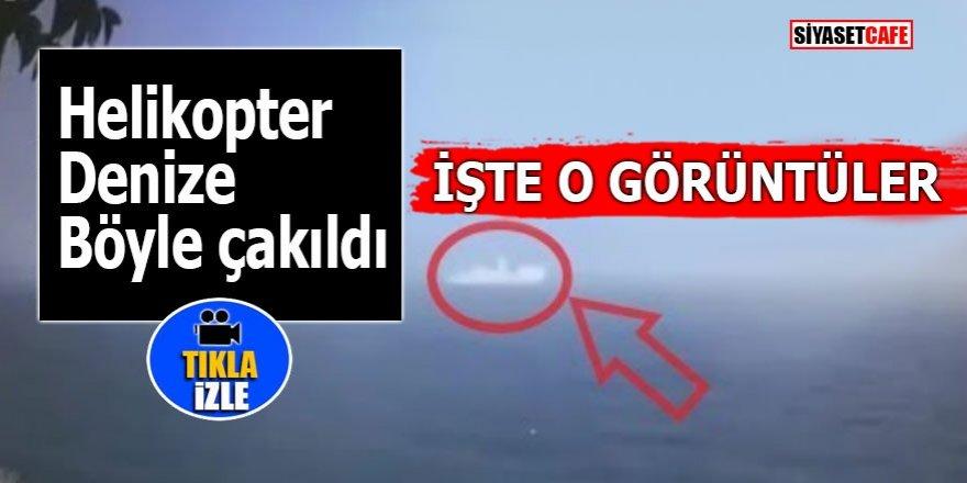 İstanbul'da düşen helikopter denize böyle çakıldı!