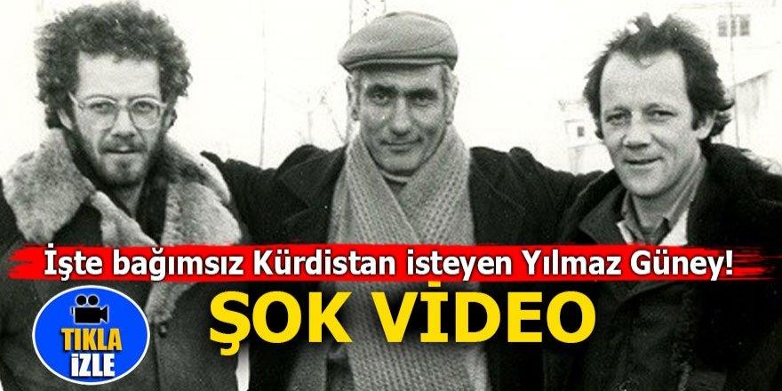 İşte bağımsız Kürdistan isteyen Yılmaz Güney! ŞOK VİDEO