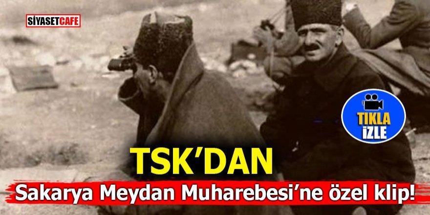TSK'dan Sakarya Meydan Muharebesi'ne özel klip!