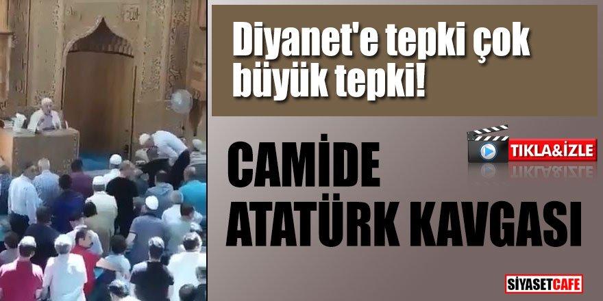 Diyanet'e tepki çok büyük tepki! Camide Atatürk kavgası