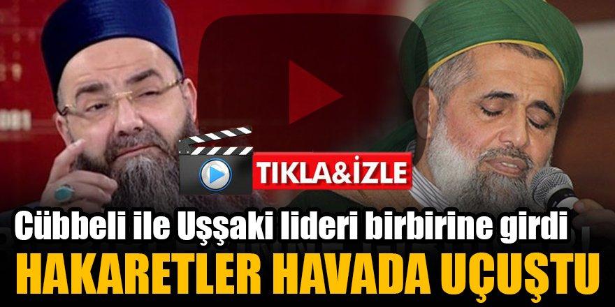 Cübbeli ile Uşşaki lideri Nurullah birbirine girdi 'Dinsiz, müptezel' hakaretler havada uçuştu