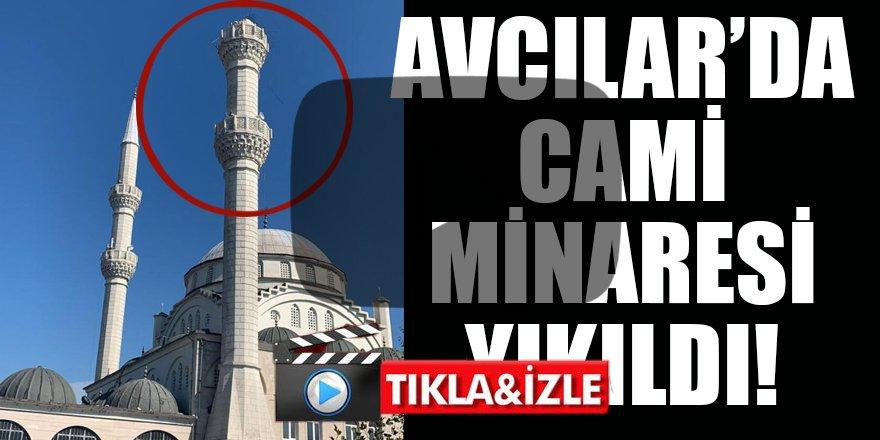 Depremde İstanbul Avcılar'da cami minaresi yıkıldı!
