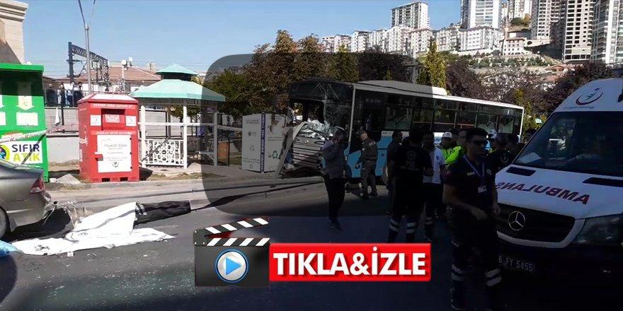 Ankara'da otobüs durağa daldı! 3 kişi hayatını kaybetti