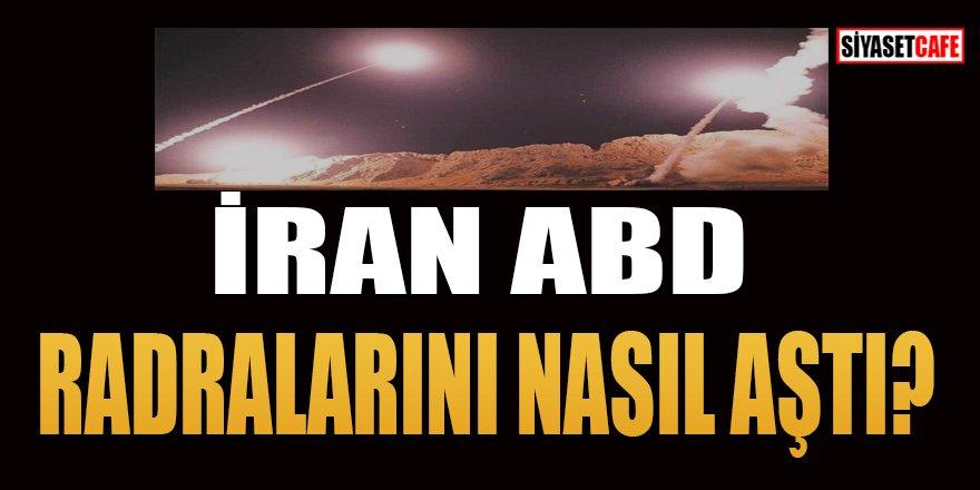 İran ABD radarlarını nasıl aştı