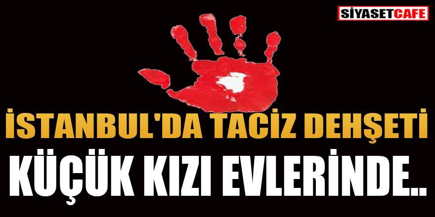 İstanbul'da küçük kızın yaşadığı taciz dehşeti