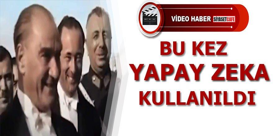 Yapay Zeka ile işlenmiş Atatürk görüntüleri; Atatürk'ü hiç bu kadar net izlememiştiniz