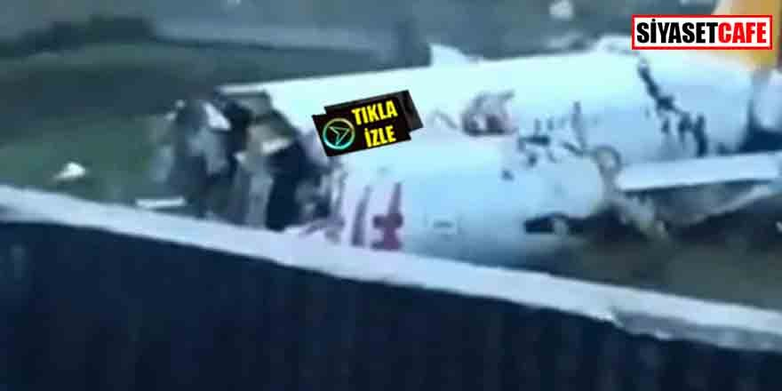 Sabiha Gökçen'de uçak pistten çıktı! 3 parçaya ayrıldı