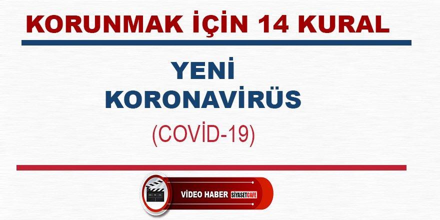 Sağlık Bakanlığı'ndan yeni Korona Virüsten korunmak için 14 Kural Videosu